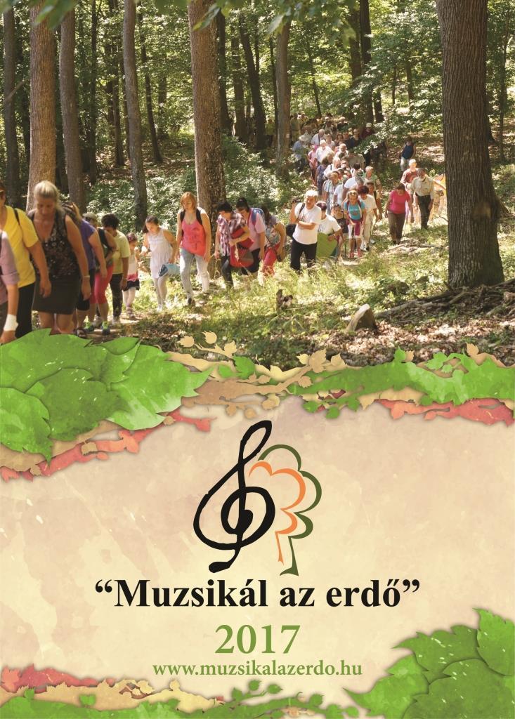 """A """"Muzsikál az erdő"""" rendezvénysorozat 2017-ben a 14. évadára készül. Fő  célja az erdő és a zene - művészetek erejével a környezettudatos életvitel  irányába ... d79cbd0020"""